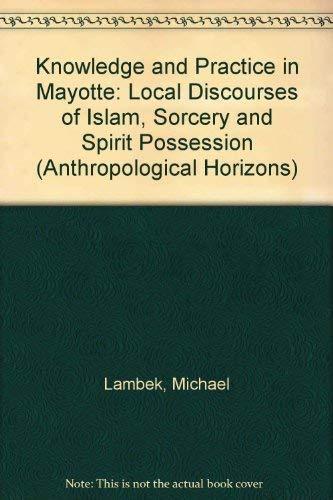 9780802029607: Knowledge & Prac in Mayotte (Toronto Studies in Philosophy)
