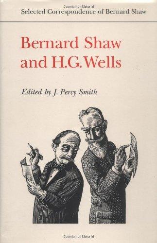 9780802030016: Bernard Shaw and H.G. Wells (Selected Correspondence of Bernard Shaw)