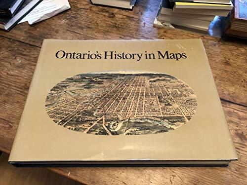Ontario's History in Maps: Gentilcore, R. Louis & C. Grant Head