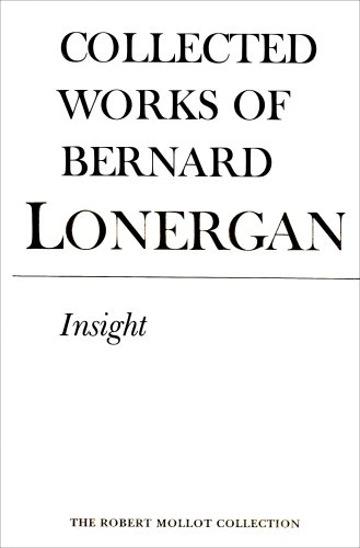 9780802034540: Insight: A Study of Human Understanding: 003 (Collected Works of Bernard Lonergan)