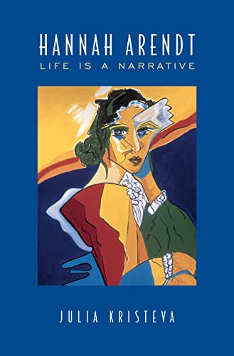 9780802035219: Hannah Arendt: Life is a Narrative (Alexander Lectures)