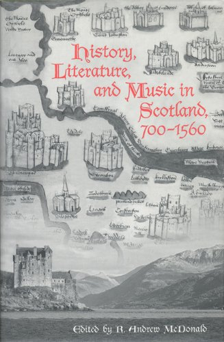 9780802036018: History, Literature, and Music in Scotland, 700-1560
