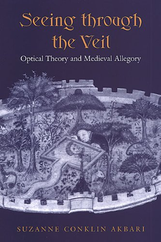 9780802036056: Seeing Through the Veil: Optical Theory and Medieval Allegory