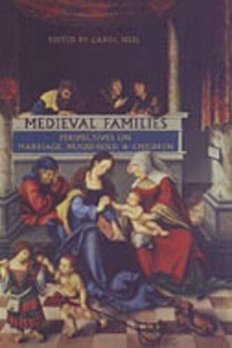 9780802036063: Medieval Families: Perspectives on Marriage, Household, and Children (MART: The Medieval Academy Reprints for Teaching)