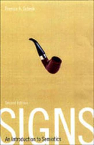 9780802036346: Signs: An Introduction to Semiotics (Toronto Studies in Semiotics and Communication)