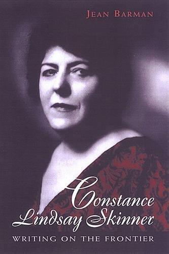 Constance Lindsay Skinner: Writing on the Frontier (Hardback): Jean Barman