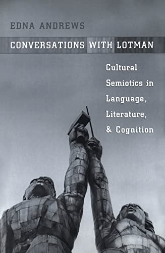 9780802036865: Conversations With Lotman: Cultural Semiotics in Language, Literature, and Cognition