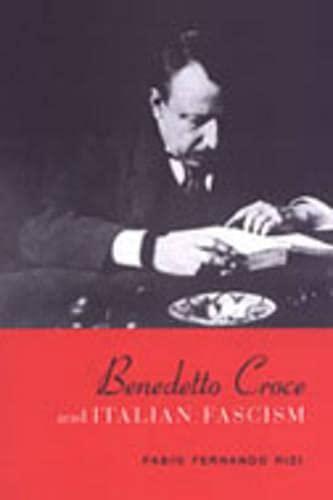 9780802037626: Benedetto Croce and Italian Fascism (Toronto Italian Studies)