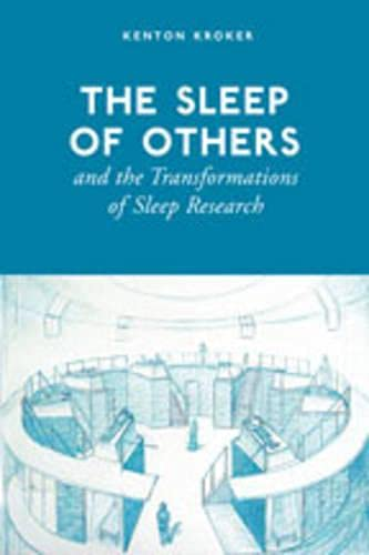 The Sleep of Others and the Transformations of Sleep Research: Kroker, Kenton