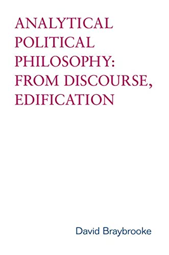 9780802038678: Analytical Political Philosophy: From Discourse, Edification