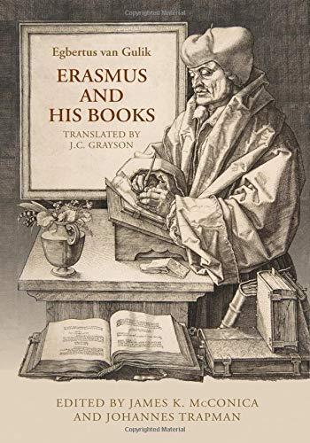 9780802038760: Erasmus and His Books