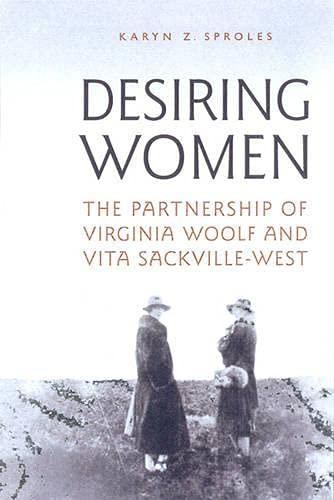 9780802038838: Desiring Women: The Partnership of Virginia Woolf and Vita Sackville-West