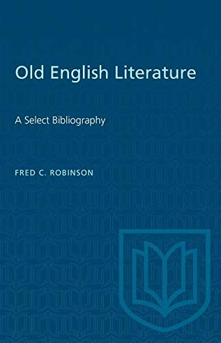 9780802040268: Old English Literature: A Select Bibliography (Mediaeval Bibliography)