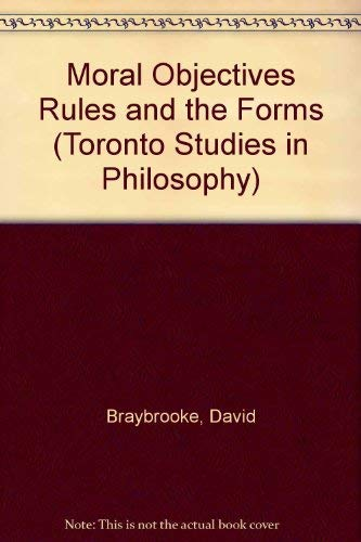 Moral objectives, rules, and the forms of social change.: Braybrooke, David.