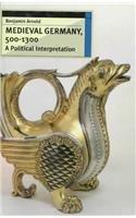 9780802041913: Medieval Germany, 500-1300: A Political Interpretation