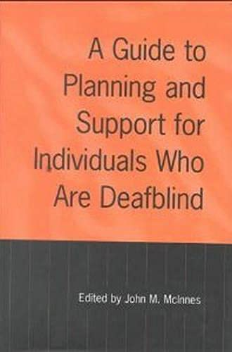 9780802042422: A Guide to Planning and Support for Individuals Who Are Deafblind