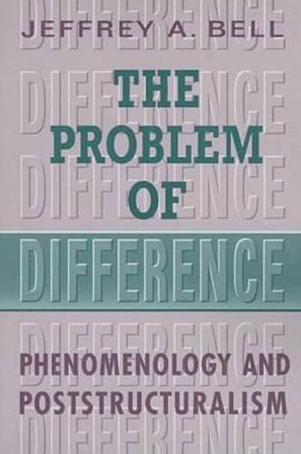 9780802042538: The Problem of Difference: Phenomenology and Poststructuralism (Toronto Studies in Philosophy)