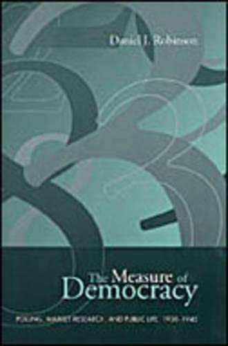 9780802042743: The Measure of Democracy: Polling, Market Research, and Public Life, 1930-1945 (Heritage)