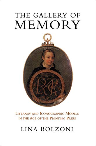 9780802043306: Gallery of Memory: Literary and Iconographic Models in the Age of the Printing Press (Toronto Italian Studies)
