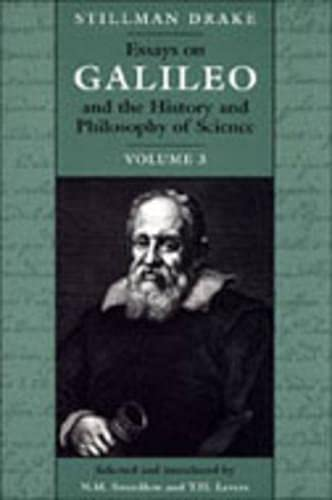 9780802043443: Essays on Galileo and the History and Philosophy of Science: Volume III