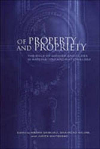 9780802043801: Of Property and Propriety: The Role of Gender and Class in Imperialism and Nationalism (Anthropological Horizons)