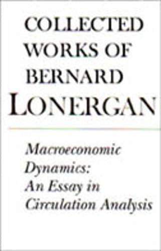 9780802043849: Macroeconomic Dynamics: An Essay in Circulation Analysis