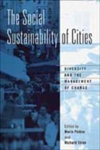 9780802047670: The Social Sustainability of Cities: Diversity and the Management of Change