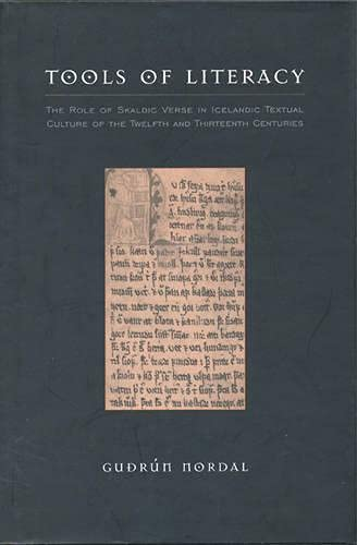 9780802047892: Tools of Literacy: The Role of Skaldic Verse in Icelandic Textual Culture of the Twelfth and Thirteenth Centuries