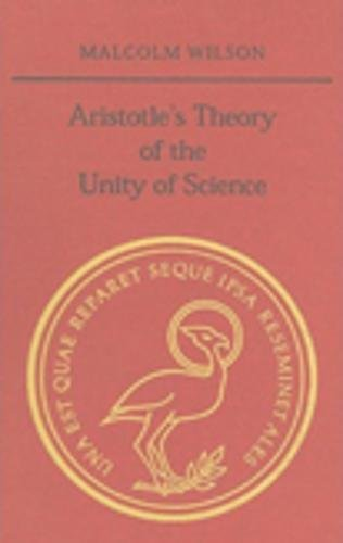 ARISTOTLE'S THEORY OF THE UNITY OF SCIENCE