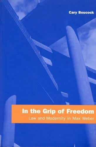 In the Grip of Freedom (Hardcover): Cary Boucock