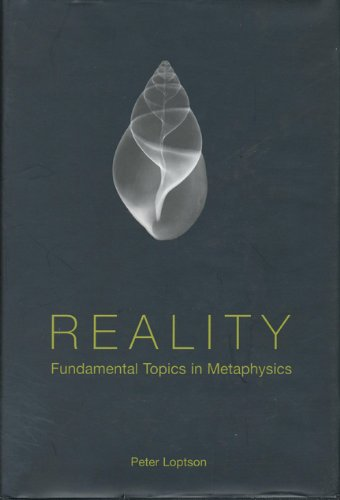 Reality CB (Toronto Studies in Philosophy): Peter Loptson
