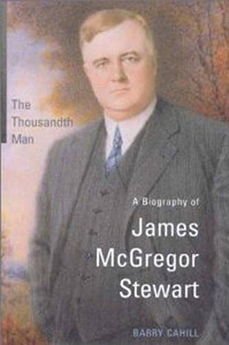 9780802048424: The Thousandth Man: A Biography of James McGregor Stewart (Osgoode Society for Canadian Legal History)