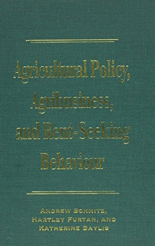 9780802048462: Agricultural Policy, Agribusiness, and Rent-Seeking Behaviour