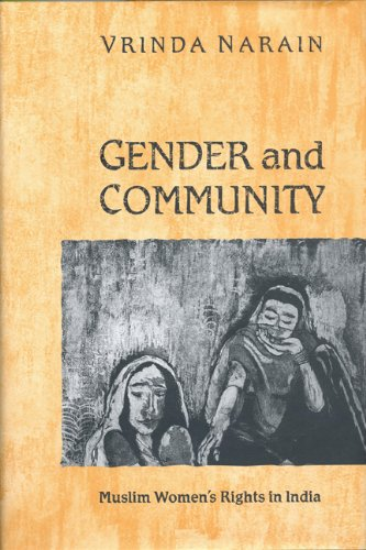 9780802048691: Gender and Community: Muslim Women's Rights in India