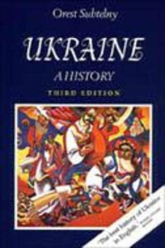 Ukraine: A History: Subtelny, Orest