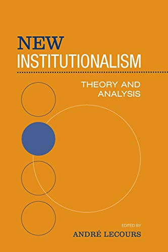 9780802048813: New Institutionalism: Theory and Analysis (Studies in Comparative Political Economy and Public Policy)