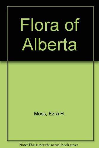 9780802050816: Flora of Alberta