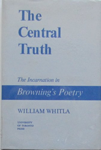The central truth, the incarnation in Robert: Whitla, William