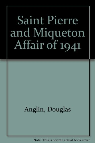 Saint Pierre and Miqueton Affair of 1941: Anglin, Douglas