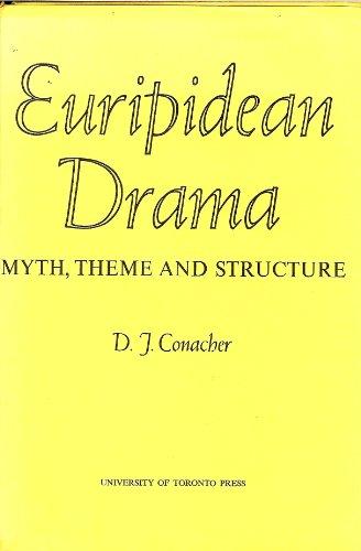 9780802051905: Euripidean Drama: Myth, Theme and Structure