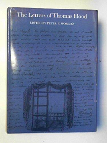 The letters of Thomas Hood (University of: Hood, Thomas