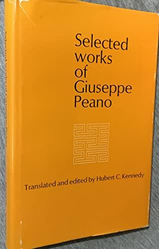 Selected works of Giuseppe Peano: Giuseppe Peano