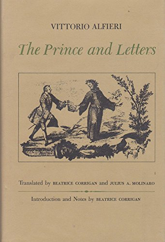 The Prince and Letters by Vittorio Alifieri: Vittorio Alfieri