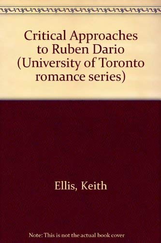 9780802053091: Critical Approaches to Ruben Dario (University of Toronto romance series)