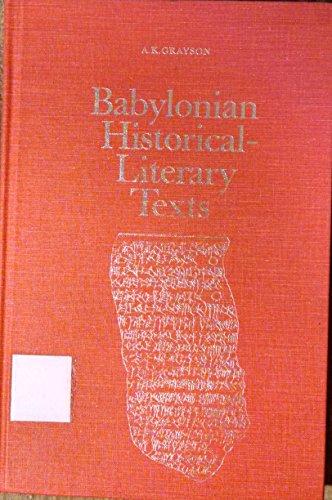 9780802053152: Babylonian Historical-literary Texts (Toronto Semitic texts and studies ; 3)