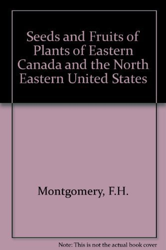 9780802053411: Seeds and Fruits of Plants of Eastern Canada and the North Eastern United States