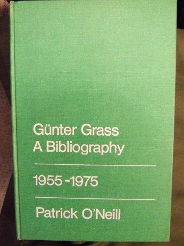 9780802053626: Gunter Grass: A Bibliography, 1955-1975