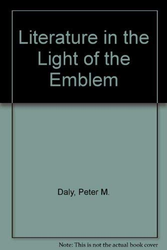 9780802053909: Literature in the Light of the Emblem