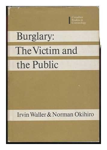 9780802054210: Burglary: The Victim and the Public (Canadian studies in criminology)