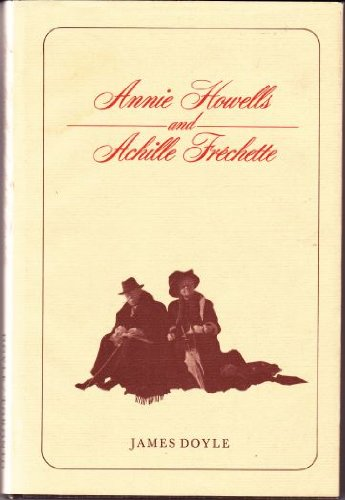 Annie Howells and Achille Frechette